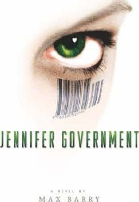 Barry, Max / Jennifer Government (Large Paperback)