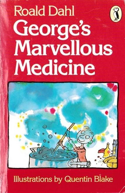 Dahl, Roald / George's Marvellous Medicine