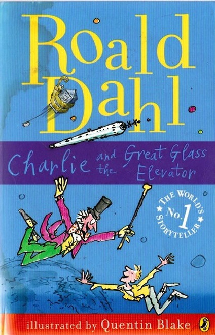 Dahl, Roald / Charlie and the Great Glass Elevator