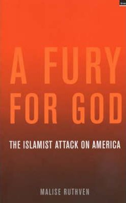Ruthven, Malise / Fury for God: Islamic Attack on America    (Large Paperback)