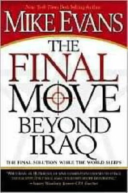 Evans, Mike / The Final Move Beyond Iraq (Large Paperback)