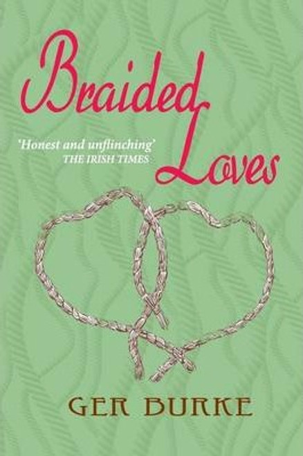 Burke, Ger / Braided Loves (Large Paperback)