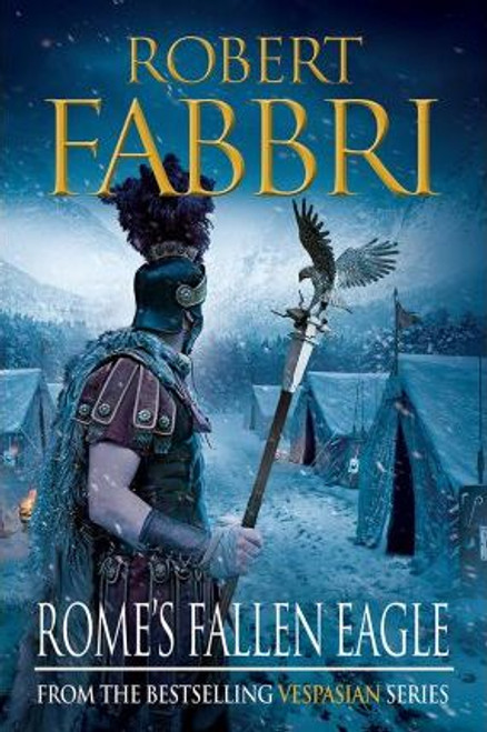 Robert, Fabbri / ROME'S FALLEN EAGLE (Large Paperback) ( Vespasian Series - Book 4 )