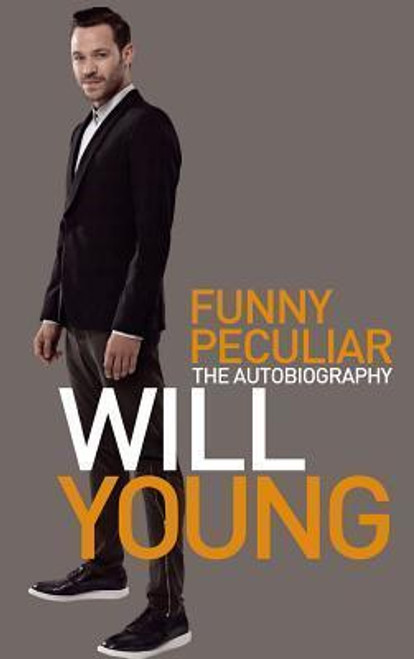 Young, Will / Funny Peculiar : The Autobiography (Large Paperback)
