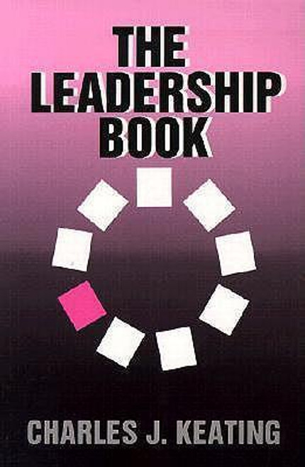 Keating, Charles J / The Leadership Book