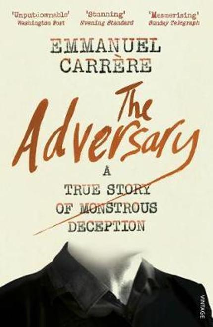 Carrere, Emmanuel / The Adversary