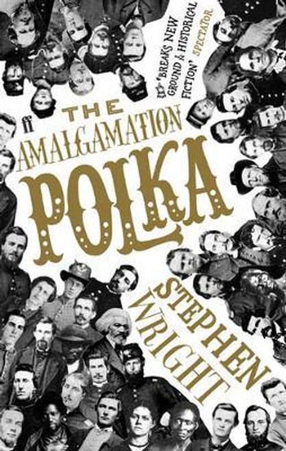 Wright, Stephen / The Amalgamation Polka