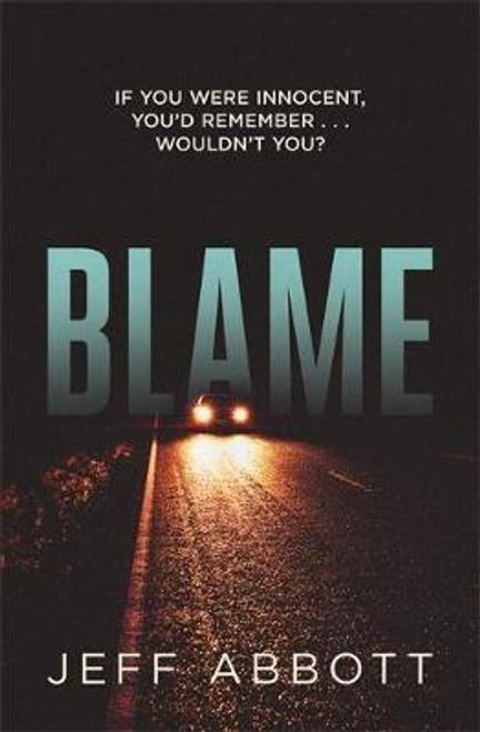 Abbott, Jeff / Blame