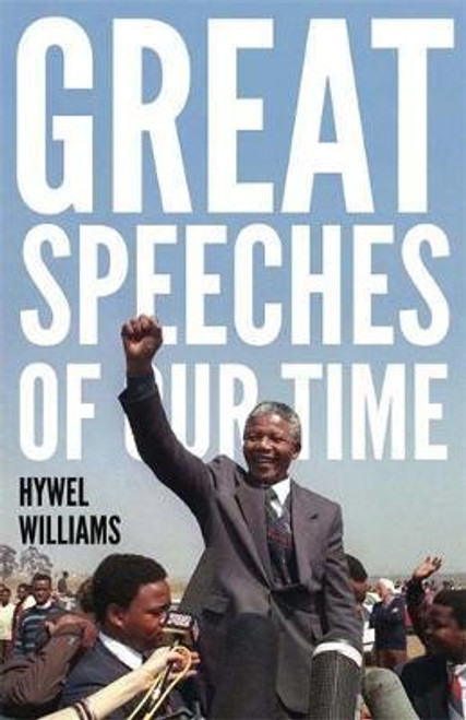 Williams, Hywel / Great Speeches of Our Time