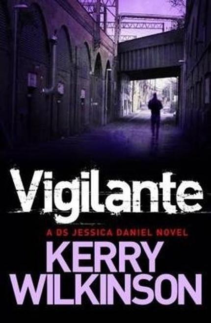 Wilkinson, Kerry / Vigilante