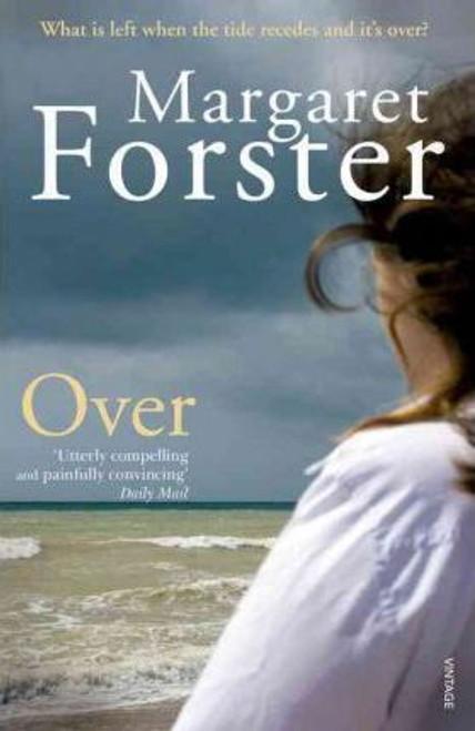 Forster, Margaret / Over