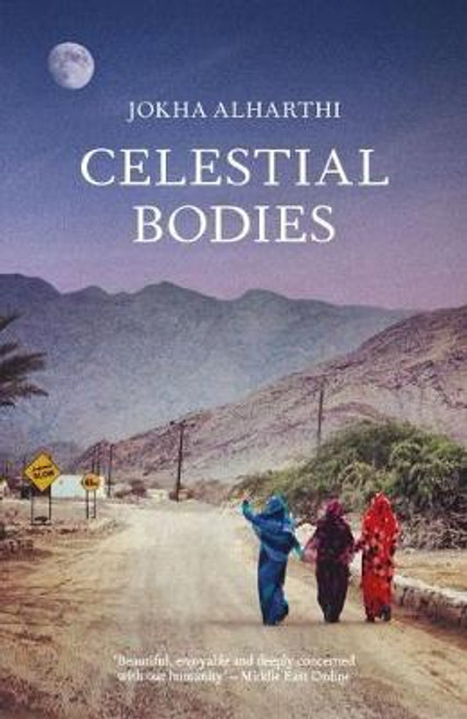 Alharthi, Jokha / Celestial Bodies - Winner of the International Man Booker Prize
