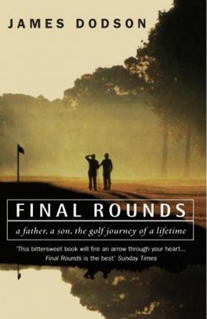 Dodson, James / Final Rounds