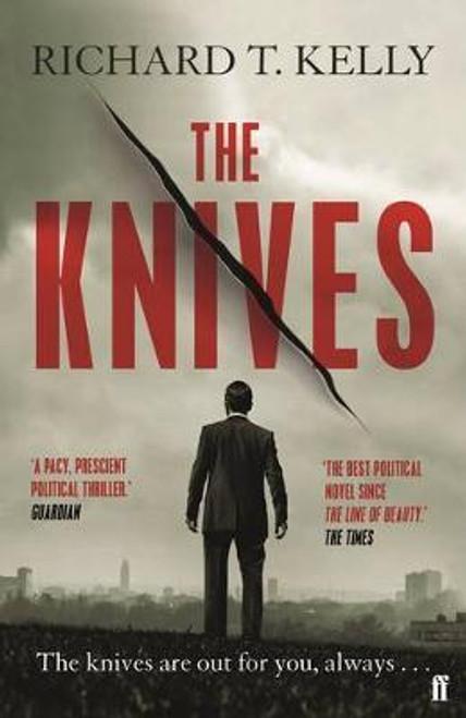 Kelly, Richard T / The Knives