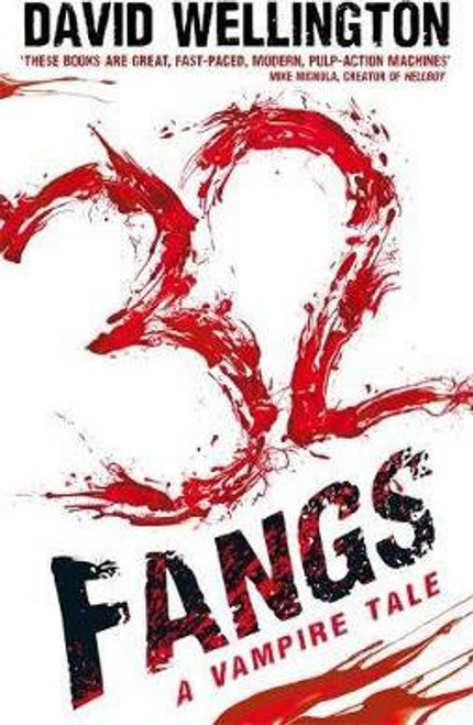 Wellington, David / 32 Fangs