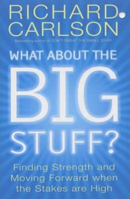 Carlson, Richard /What About The Big Stuff?