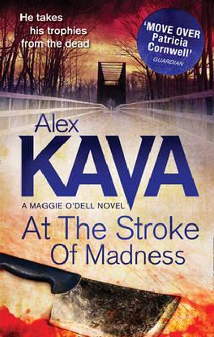 Kava, Alex / At The Stroke Of Madness