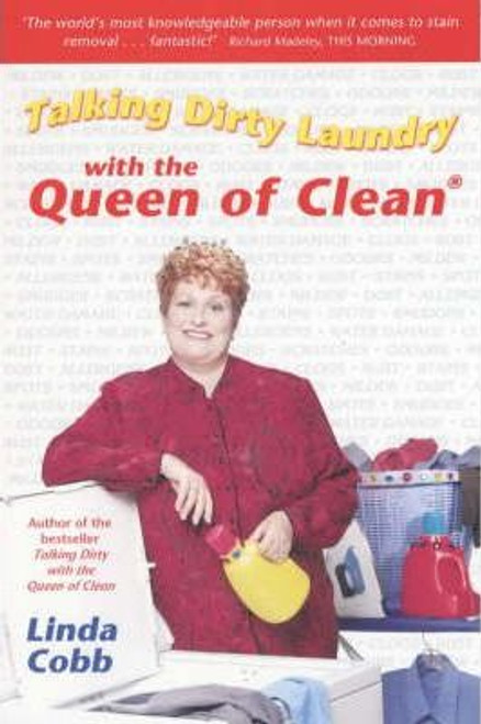 Cobb, Linda / Talking Dirty Laundry with the Queen of Clean