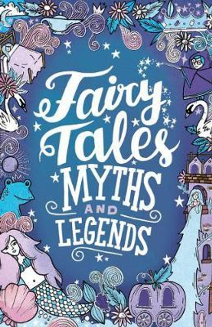 Adams, Emma / Fairy Tales, Myths and Legends