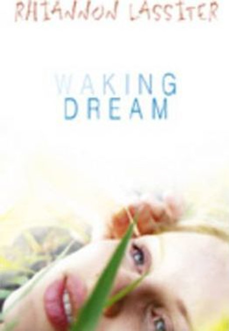 Lassiter, Rhiannon / Waking Dream