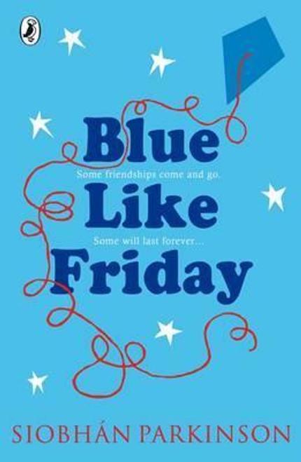 Parkinson, Siobhán / Blue Like Friday