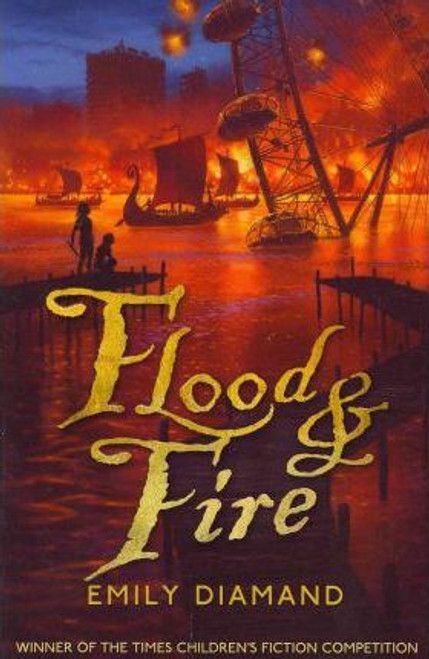 Diamand, Emily / Flood and Fire