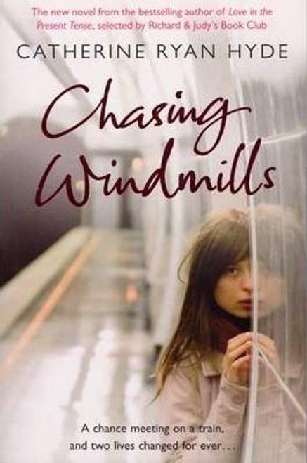 Ryan Hyde, Catherine / Chasing Windmills (Large Paperback)