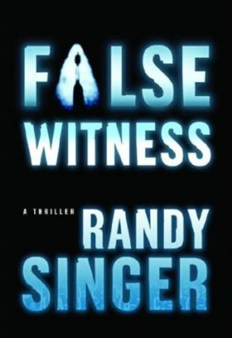 Singer, Randy D / False Witness (Large Paperback)