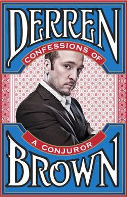 Brown, Derren / Confessions of a Conjuror (Large Paperback)