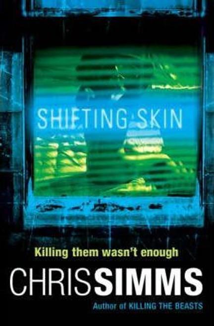 Simms, Chris / Shifting Skin (Large Paperback)