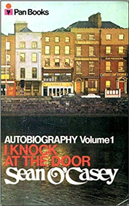 O'Casey, Sean - I Knock at the Door - Autobiography Volume 1 - Vintage Pan PB 1971