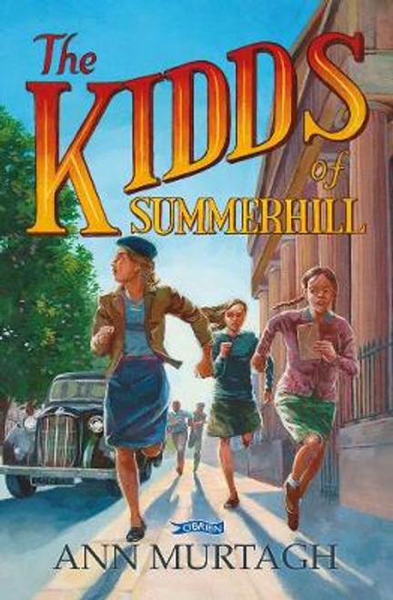Murtagh, Ann - The Kidds of Summerhill - PB - BRAND NEW - 2021