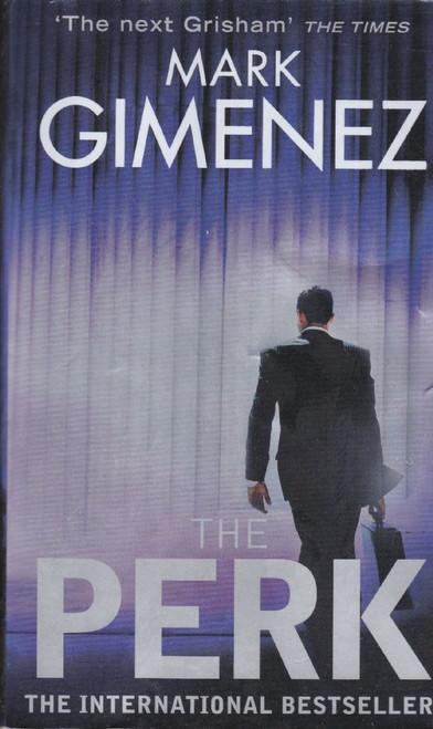Gimenez, Mark / The Perk