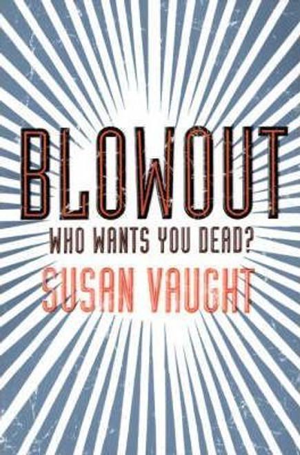 Vaught, Susan /Blowout
