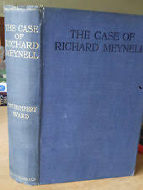 Ward, Humphry - The Case of Richard Meynell - HB 1911- Illustrated 2ed