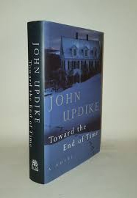 Updike, John - Toward The End of Time - HB 1997