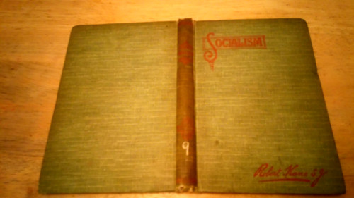 Kane, Robert - Socialism HB 1st Ed 1910 - Dublin Catholic Truth Society