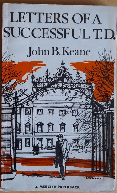 Keane, John B - Letters of a Successful TD - Vintage Mercier PB 1976