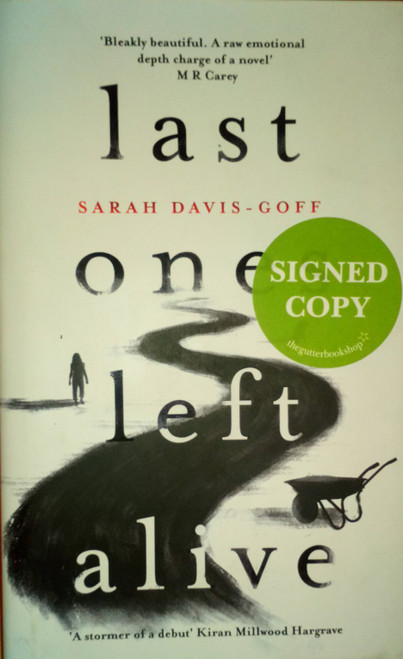 Davis-Goff, Sarah - Last One Left Alive - HB SIGNED 1ST EDITION 2019 - Horror Debut