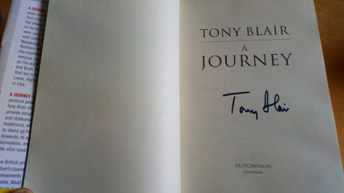 Blair, Tony - A Journey : HB Autobiography SIGNED Politics