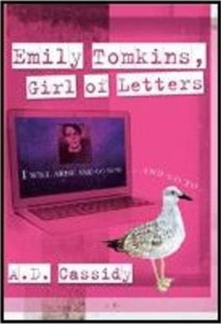 Cassidy, A. D. / Emily Tomkins, Girl of Letters (Large Paperback)