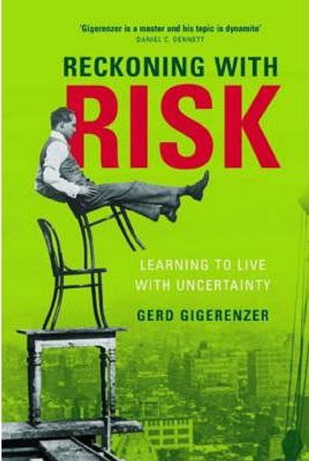 Gigerenzer, Gerd / Reckoning with Risk : Learning to Live with Uncertainty (Large Paperback)