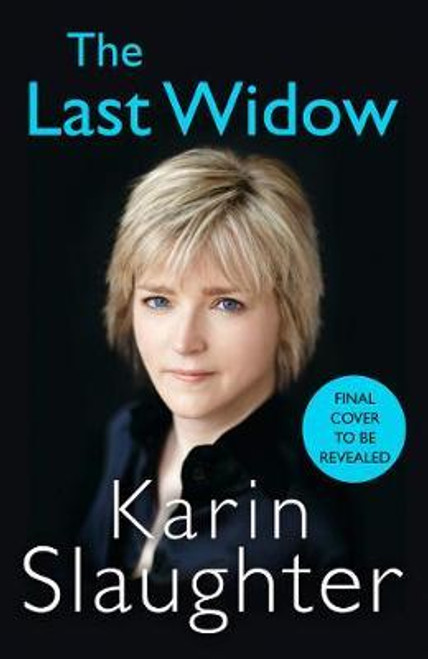 Slaughter, Karin / The Last Widow (Large Paperback)