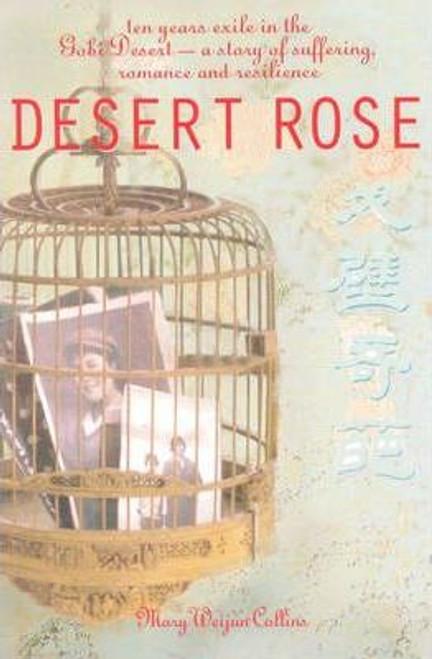 Collins, Weijun / Desert Rose (Large Paperback)