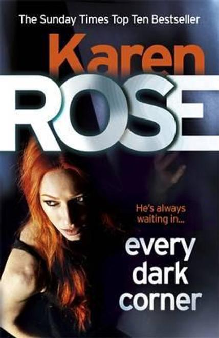 Rose, Karen / Every Dark Corner (Large Paperback)