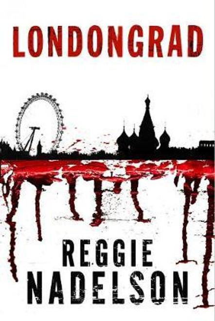 Nadelson, Reggie / Londongrad (Large Paperback)