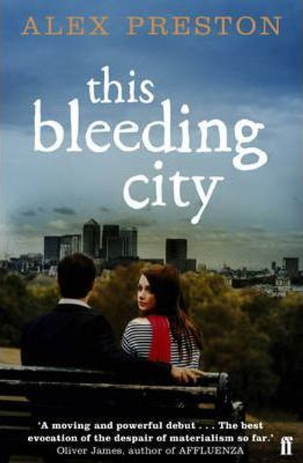 Preston, Alex / This Bleeding City (Large Paperback)