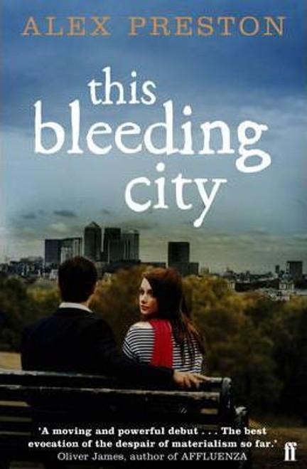 Preston, Alex / This Bleeding City (Large Paperback)