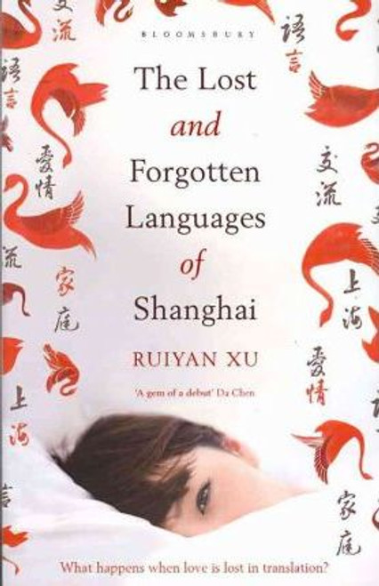 Xu, Ruiyan / The Lost and Forgotten Languages of Shanghai (Large Paperback)