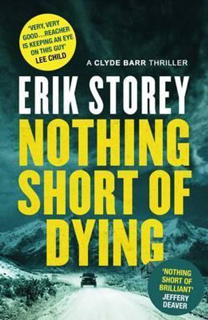 Storey, Erik / Nothing Short of Dying (Large Paperback)
